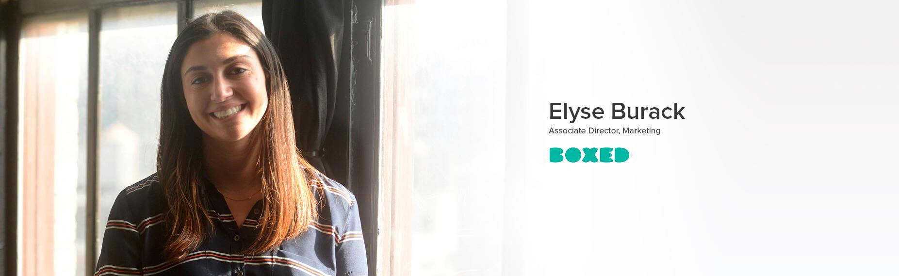 Elyse Burack, Associate Director of Marketing at Boxed